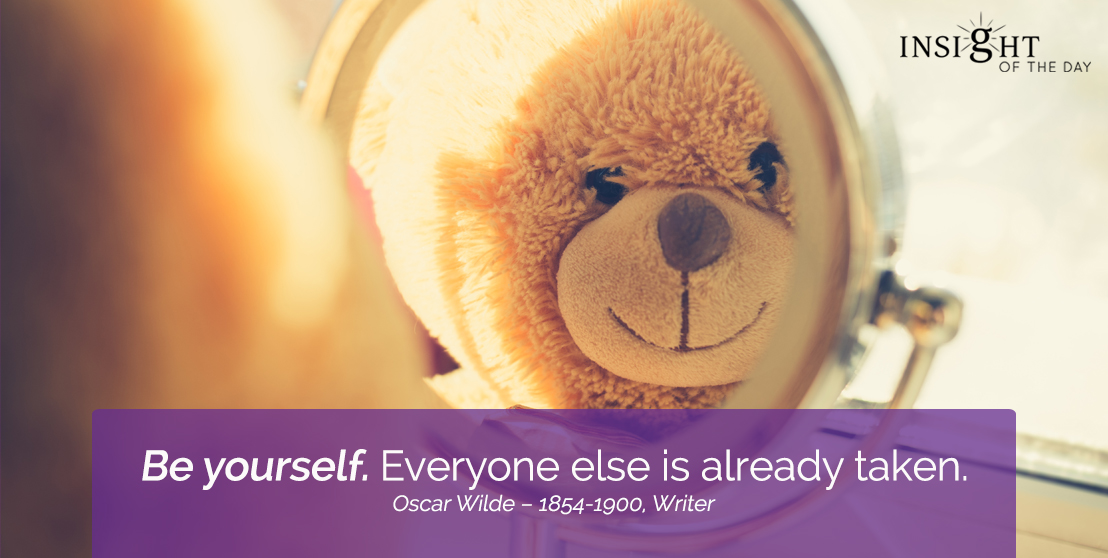 motivational quote: Be yourself. Everyone else is already taken.