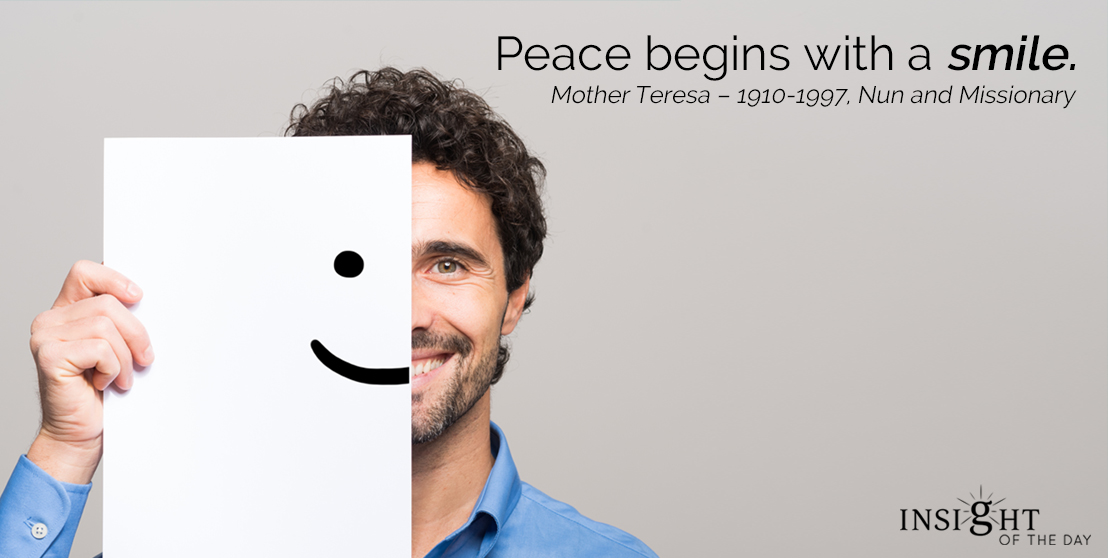 motivational quote: Peace begins with a smile.