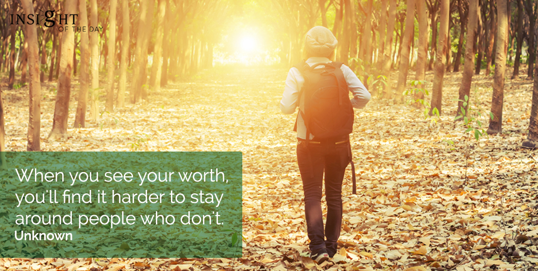 motivational quote: When you see your worth, you'll find it harder to stay around people who don't.</p><p>Unknown