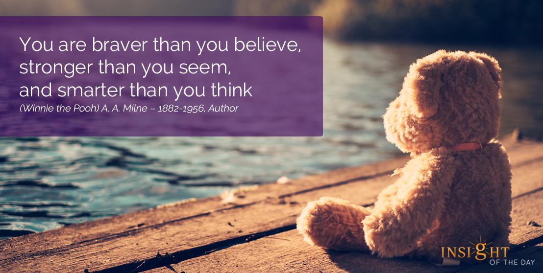 Braver Believe Stronger Smarter Winnie Pooh A La Milne Author